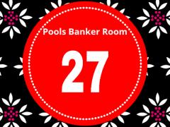 Pool Draw This Week 27; Banker Room 2021 – Sure Pool Banker Draw This Weekend