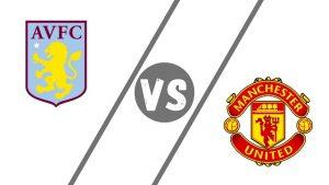 aston villa vs man utd premier league 09 05 2021