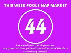 Week 44 Pool Nap Market 2021: Nap Draws Market This Weekend