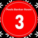 Pool Draw This Week 3; Pool Banker Room 2021 – Banker Room This Week